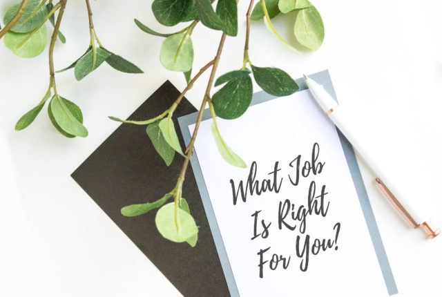 How To Figure Out What Job Is Right For You